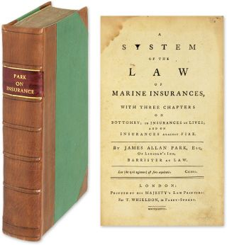 A System of the Law of Marine Insurances: With Three Chapters On. James Allan Park