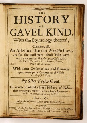 The History of Gavel-Kind, with the Etymology Thereof; Containing...