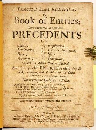 Placita Latine Rediviva: A Book of Entries [Bound with] An Exact...