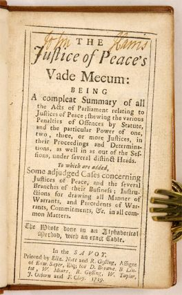 The Justice of Peace's Vade Mecum: Being a Compleat Summary of All...