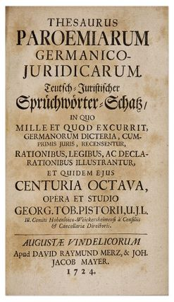 Thesaurus Paroemiarum Germanico-Iurisdicarum, Teutsch-Juristischer...