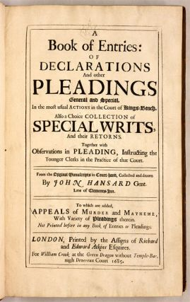 A Book Of Entries: Of Declarations and Other Pleadings General and...