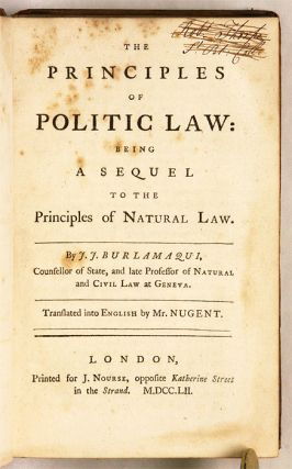 The Principles of Politic Law: Being a Sequel to the Principles of...