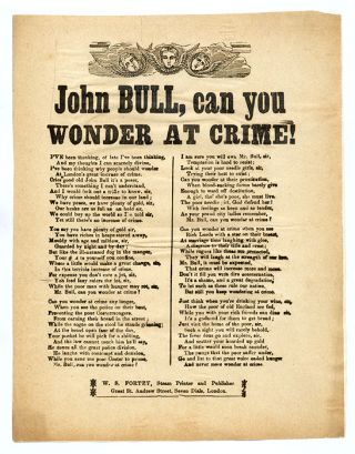 John Bull, Can You Wonder At Crime!, Small Broadside, Circa 1860. Broadside, Great Britain,...