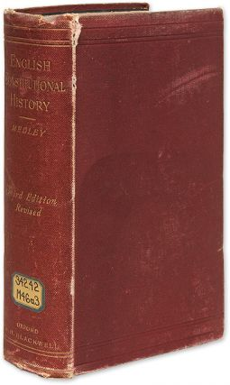 A Student's Manual Of English Constitutional History. Dudley Julius Medley