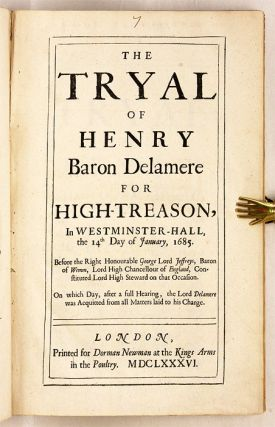 The Tryal of Henry Baron Delamere for High-Treason, In Westminster...