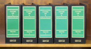 Customs Law & Administration 3d. Treaties. 5 Vols thru December 2015. Lawrence Bogard