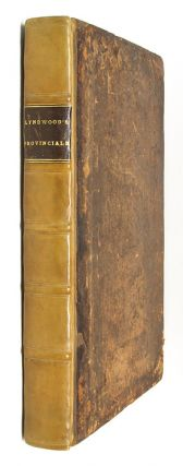 Provinciale, (Seu Constitutiones Angliae,) Continens Constitutiones. William Lyndwood, William...
