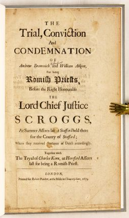 The Trial, Conviction and Condemnation of Andrew Brommich and William.