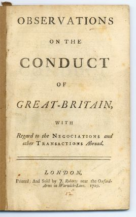 Observations on the Conduct of Great-Britain, With Regard to the. Trade, Great Britain, Nicholas...
