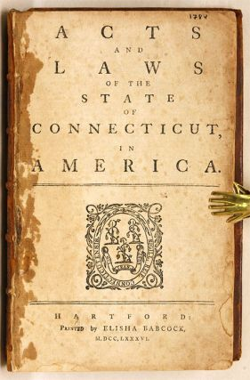 Acts and Laws of the State of Connecticut, In America.