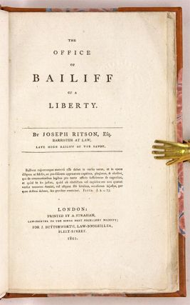 The Office of Bailiff of a Liberty, Only Edition, London, 1809.