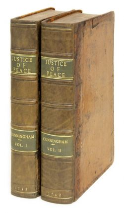 The Practice of a Justice of Peace, Containing the Statutes Which. Timothy Cunningham