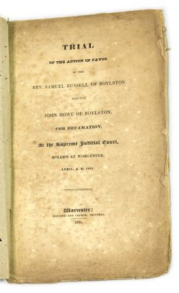 Trial of the Action in Favor of the Rev Samuel Russell of Boylston. Trial, Samuel Russell, Plaintiff.
