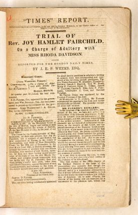 Trial of Rev Joy Hamlet Fairchild, On a Charge of Adultery with Miss.