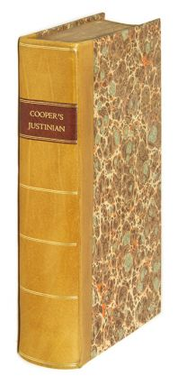 The Institutes of Justinian, With Notes. Justinian I., Thomas Cooper,