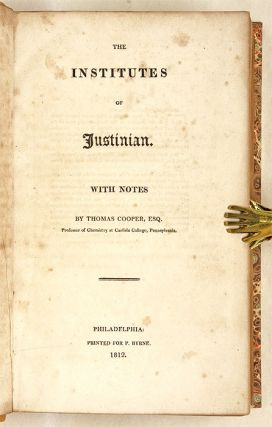 The Institutes of Justinian, With Notes.
