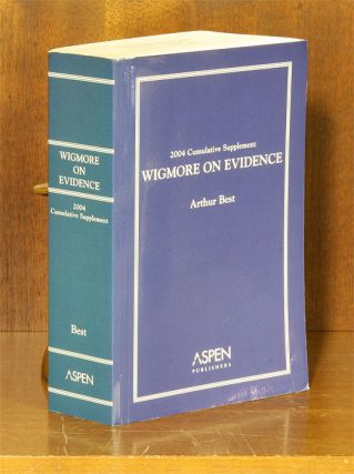 Wigmore on Evidence. 2004 Cumulative Supplement Only. 1 softbound bk. Arthur Best, John Henry...