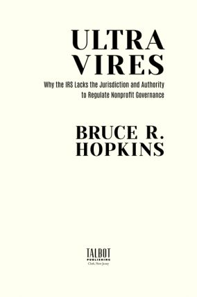 Ultra Vires: Why the IRS Lacks the Jurisdiction and Authority to...