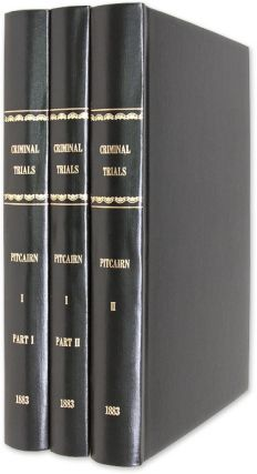 Ancient Criminal Trials in Scotland, Volume I, Part 1. Trials, Robert Pitcairn, Compiler