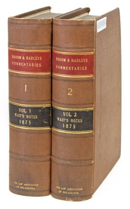 Commentaries on the Laws of England. 2 Vols. Albany, NY. 1875. Sir William Blackstone, Herbert Broom, Hadley.