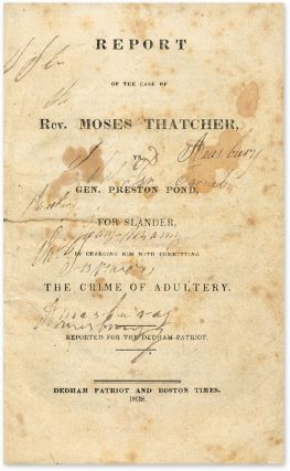 Report of the Case of Rev Moses Thatcher, Vs Gen Preston Pond, For...
