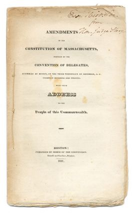 Presentation Copy from Joseph Story: Amendments of the Constitution. Massachusetts, Constitution, Joseph Story.