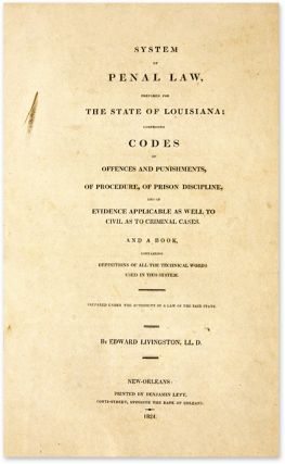 System of Penal Law, Prepared for the State of Louisiana...
