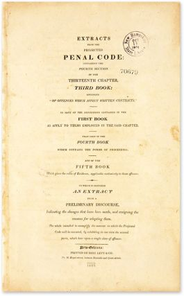 Extracts from the Projected Penal Code, Containing the Fourth Section.