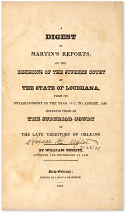 A Digest of Martin's Reports, Of the Decisions of the Supreme Court...