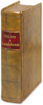 Civil Code of The State of Louisiana, Preceded by the Treaty of. Louisiana, Edward Livingston.