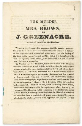 The Murder of Mrs. Brown, by J. Greenacre, Attempted Suicide of the. James Greenacre, Sarah Gale