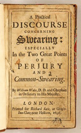 A Practical Discourse Concerning Swearing, Especially in the Two...