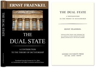 The Dual State. A Contribution to the Theory of Dictatorship. Ernst Fraenkel, E A. Shils.