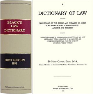 A Dictionary of Law. Containing Definitions of the Terms and Phrases. Henry Campbell. Black's Law Dictionary 1st Black.