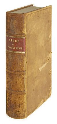 Commentaries on the Law of Partnership, First Edition, Boston, 1841. Joseph Story