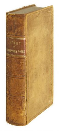 Commentaries on the Law of Promissory Notes, First Edition. Joseph Story