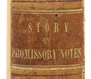 Commentaries on the Law of Promissory Notes, First Edition.