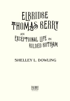 Elbridge Thomas Gerry: An Exceptional Life in Gilded Gotham