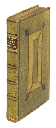The Young Clerk's Magazine, Or, English Law-Repository, Containing. Practitioner in the Law.
