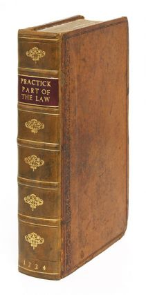 The Practick Part of the Law: Shewing the Office of an Attorney, And. Of Staple Inne GT