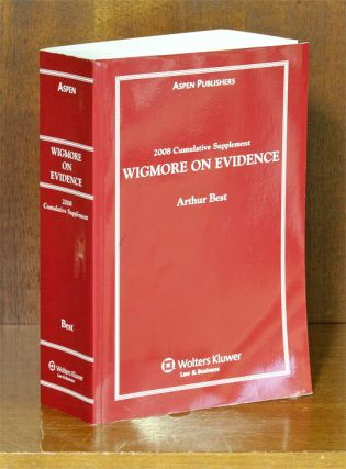 Wigmore on Evidence. 2008 Cumulative Supplement ONLY. 1 softbound bk. Arthur Best, John Henry...