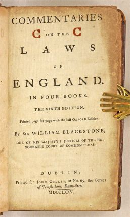 Commentaries on the Laws of England, In Four Books, 6th Edition.