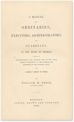 A Manual for Ordinaries, Executors, Administrators, And Guardians...