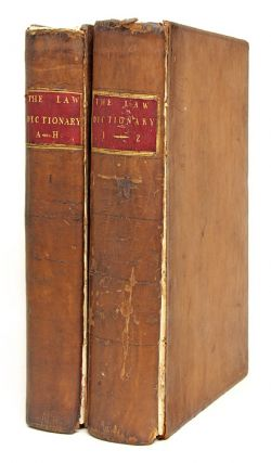 The Law-Dictionary, Defining and Interpreting the Terms or Words. Sir Thomas Edlyne Tomlins,...