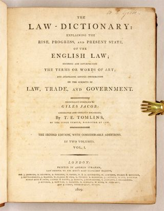 The Law-Dictionary, Defining and Interpreting the Terms or Words...