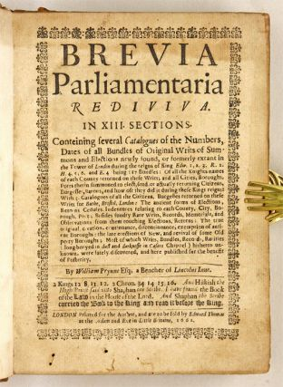 Brevia Parliamentaria Rediviva, In XIII Sections, Conteining...
