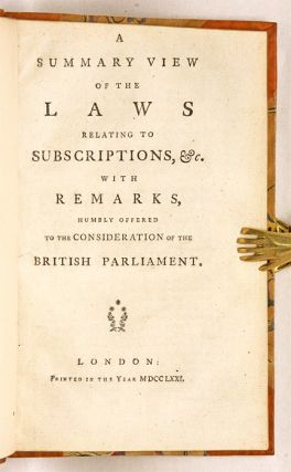 A Summary View of the Laws Relating to Subscriptions, &c, With...