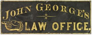 Black-Painted and Gilt-Lettered Tinned Sheet Iron Sign Reading. Lawyers, United States.