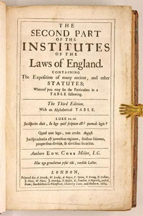 The Second Part of the Institutes of the Lawes of England